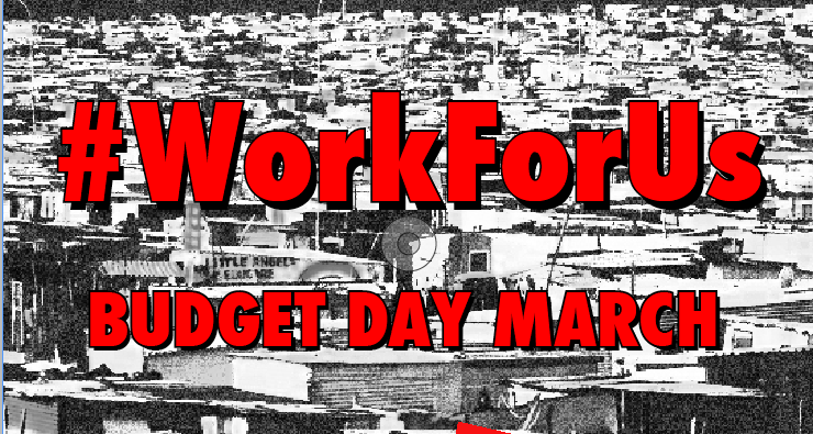 #WorkForUs Budget Day March